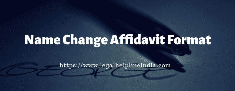 Name Change Affidavit Format